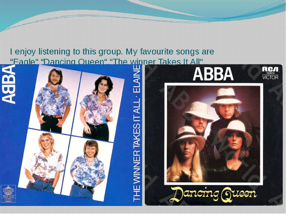 """I enjoy listening to this group. My favourite songs are """"Eagle"""",""""Dancing Quee..."""