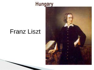 Hungary Franz Liszt