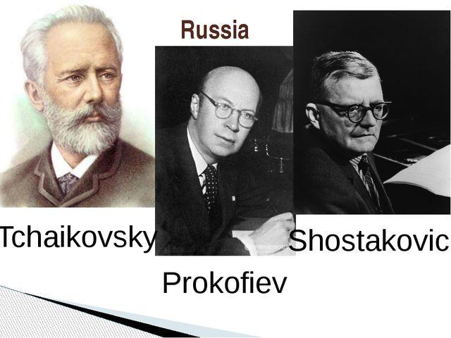 Russia Tchaikovsky Prokofiev Shostakovich