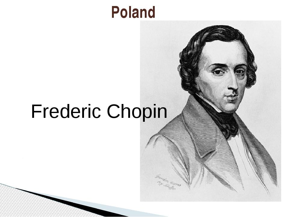 Poland Frederic Chopin