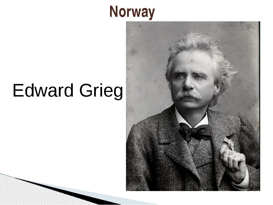Norway Edward Grieg