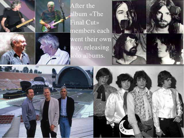 After the album «The Final Cut» members each went their own way, releasing so...