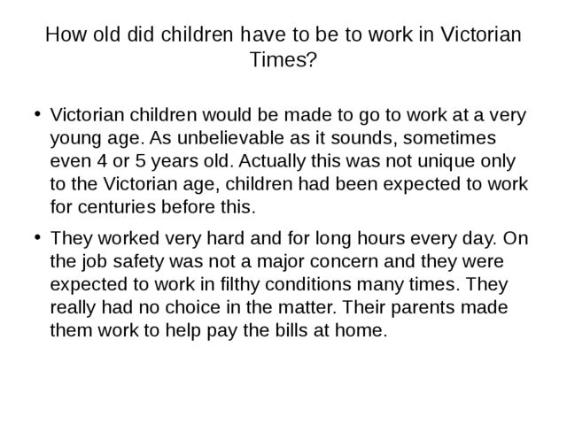How old did children have to be to work in Victorian Times? Victorian childre...