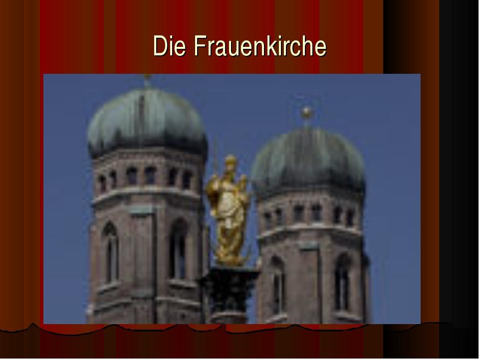 Die Frauenkirche