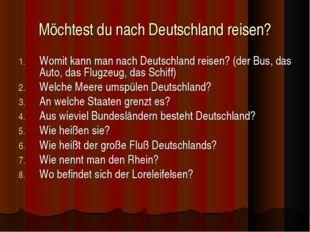 Möchtest du nach Deutschland reisen? Womit kann man nach Deutschland reisen?