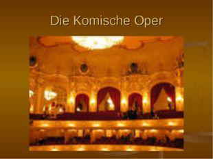 Die Komische Oper