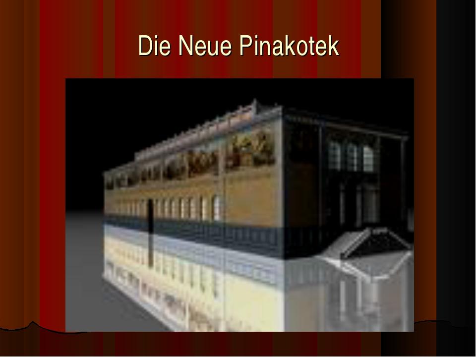 Die Neue Pinakotek