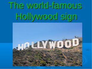 The world-famous Hollywood sign