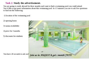 Task 2. Study the advertisement. You are going to study abroad for three mont