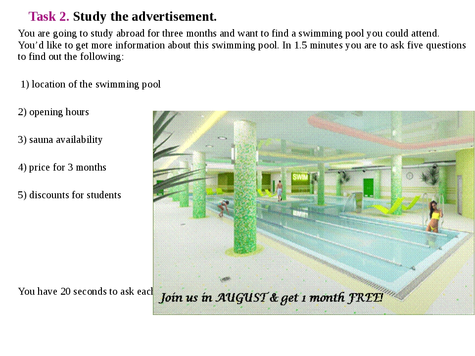 Task 2. Study the advertisement. You are going to study abroad for three mont...