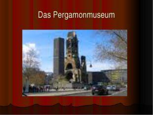 Das Pergamonmuseum
