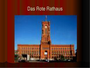 Das Rote Rathaus