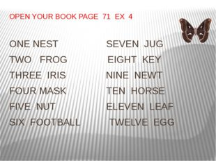 OPEN YOUR BOOK PAGE 71 EX 4 ONE NEST SEVEN JUG TWO FROG EIGHT KEY THREE IRIS