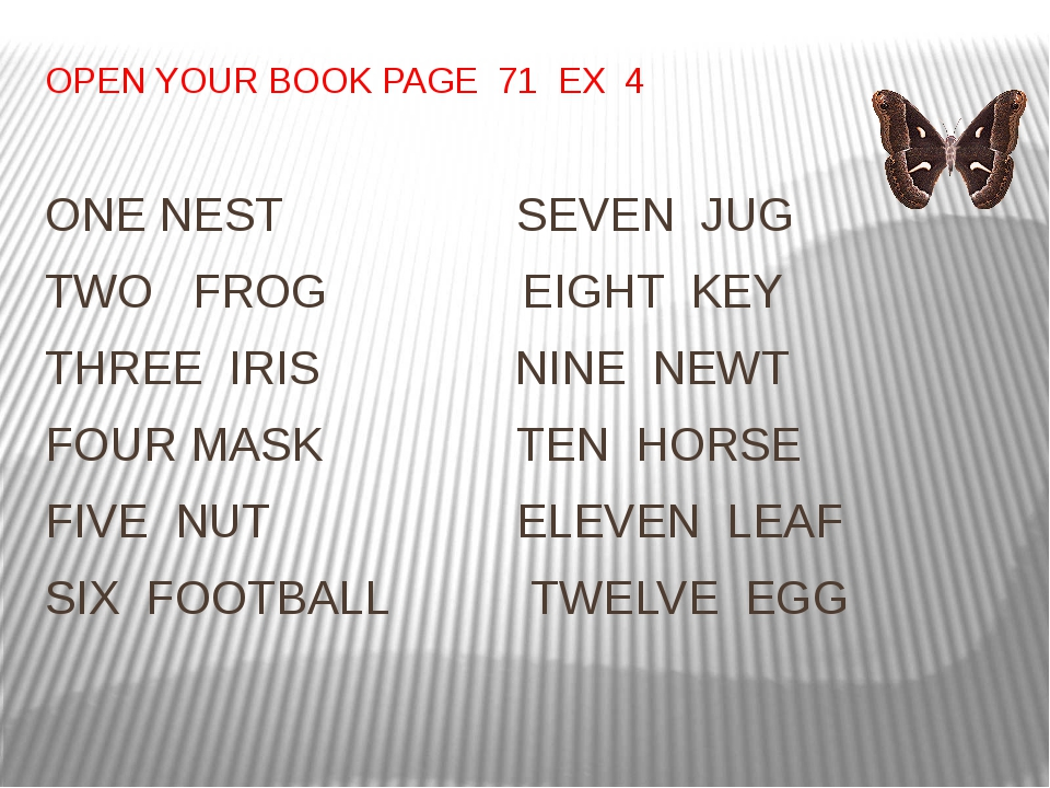 OPEN YOUR BOOK PAGE 71 EX 4 ONE NEST SEVEN JUG TWO FROG EIGHT KEY THREE IRIS...