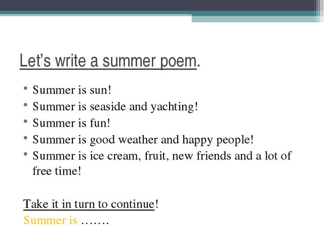 Let's write a summer poem. Summer is sun! Summer is seaside and yachting! Sum...