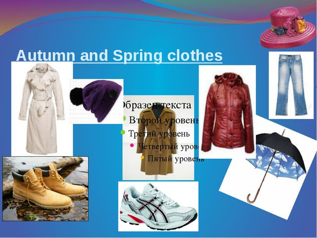 Autumn and Spring clothes