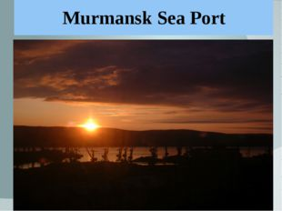 Murmansk Sea Port