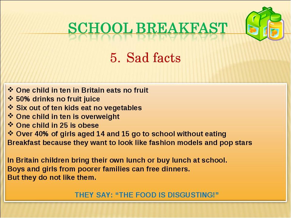 Sad facts