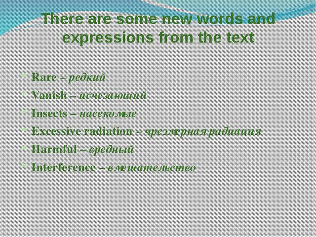 There are some new words and expressions from the text Rare – редкий Vanish –...