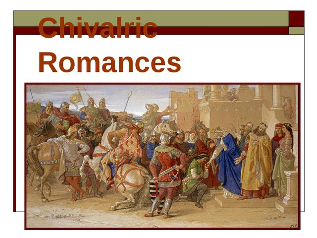 Chivalric Romances