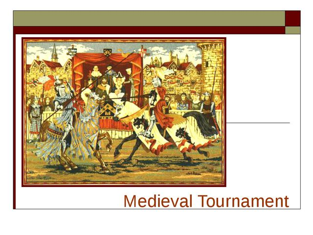 Medieval Tournament