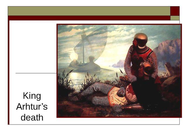 King Arhtur's death