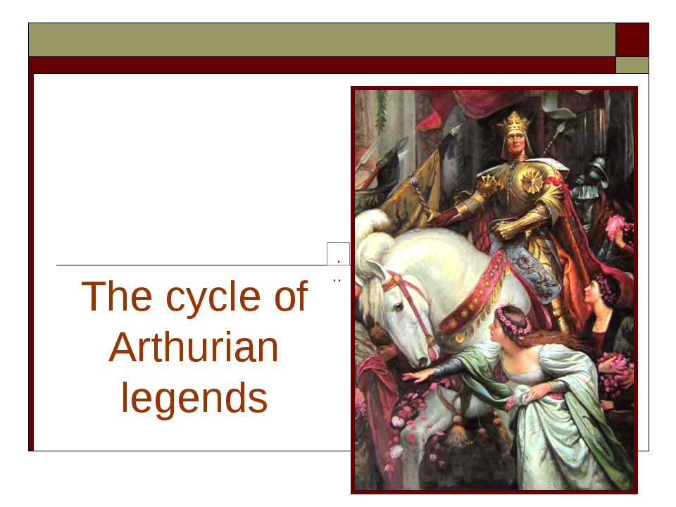 The cycle of Arthurian legends