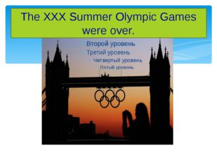 The XXX Summer Olympic Games were over.