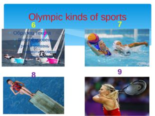 Olympic kinds of sports 6 7 8 9