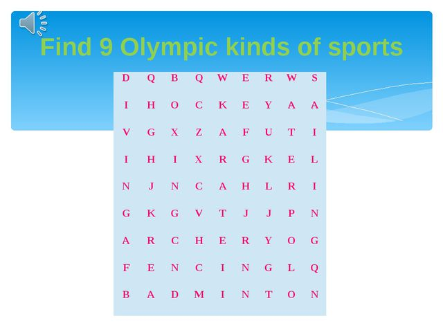 Find 9 Olympic kinds of sports D Q B Q W E R W S I H O C K E Y A A V G X Z A...