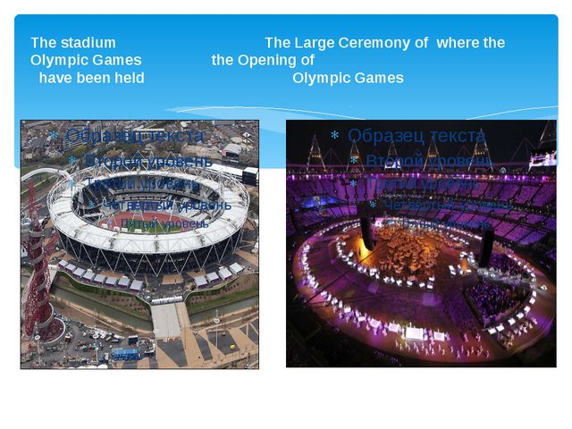 The stadium The Large Ceremony of where the Olympic Games the Opening of have...
