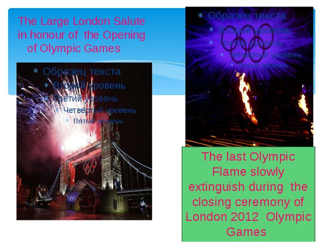 The Large London Salute in honour of the Opening of Olympic Games The last O...