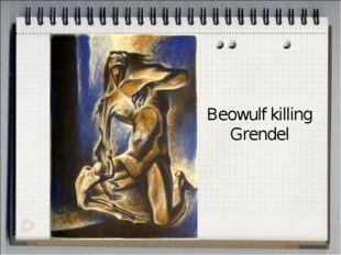 Beowulf killing Grendel