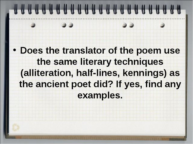 Does the translator of the poem use the same literary techniques (alliteratio...