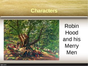 Robin Hood and his Merry Men Characters