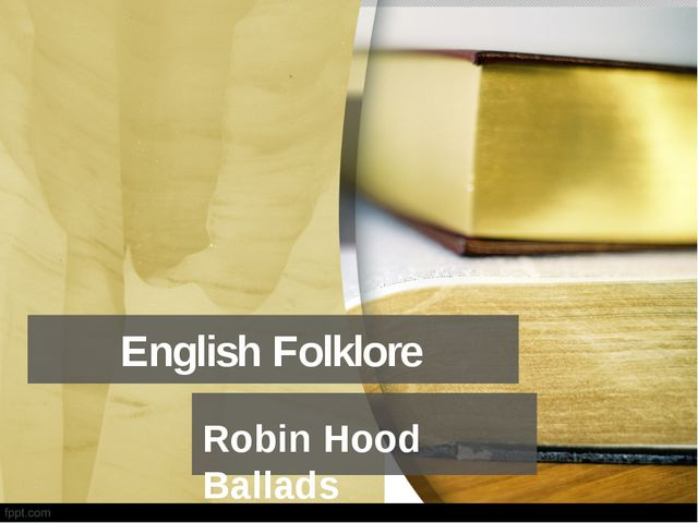 English Folklore Robin Hood Ballads