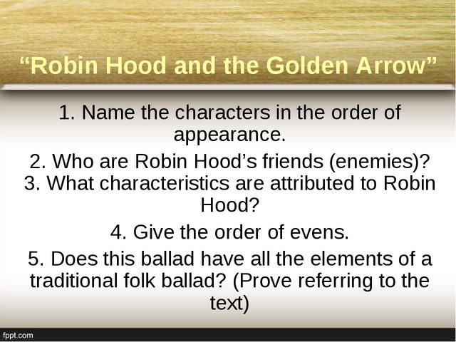 """Robin Hood and the Golden Arrow"" 1. Name the characters in the order of appe..."