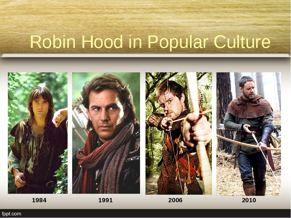 Robin Hood in Popular Culture 1984 1991 2006 2010