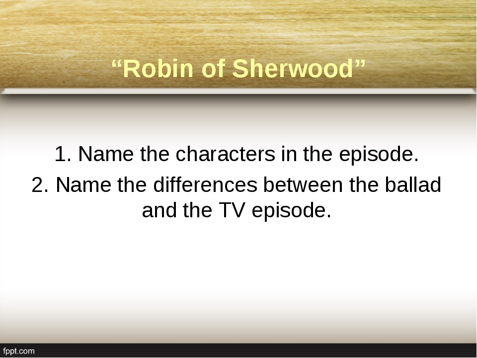 """Robin of Sherwood"" 1. Name the characters in the episode. 2. Name the differ..."