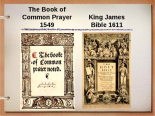 The Book of Common Prayer 1549 King James Bible 1611