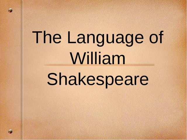 The Language of William Shakespeare
