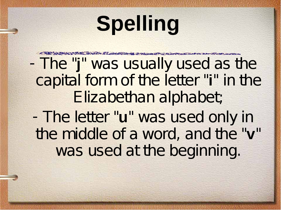 "Spelling The ""j"" was usually used as the capital form of the letter ""i"" in th..."