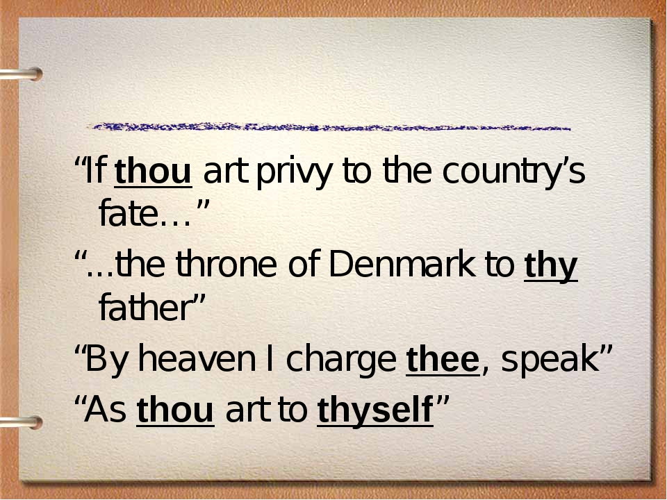 """If thou art privy to the country's fate…"" ""...the throne of Denmark to thy f..."