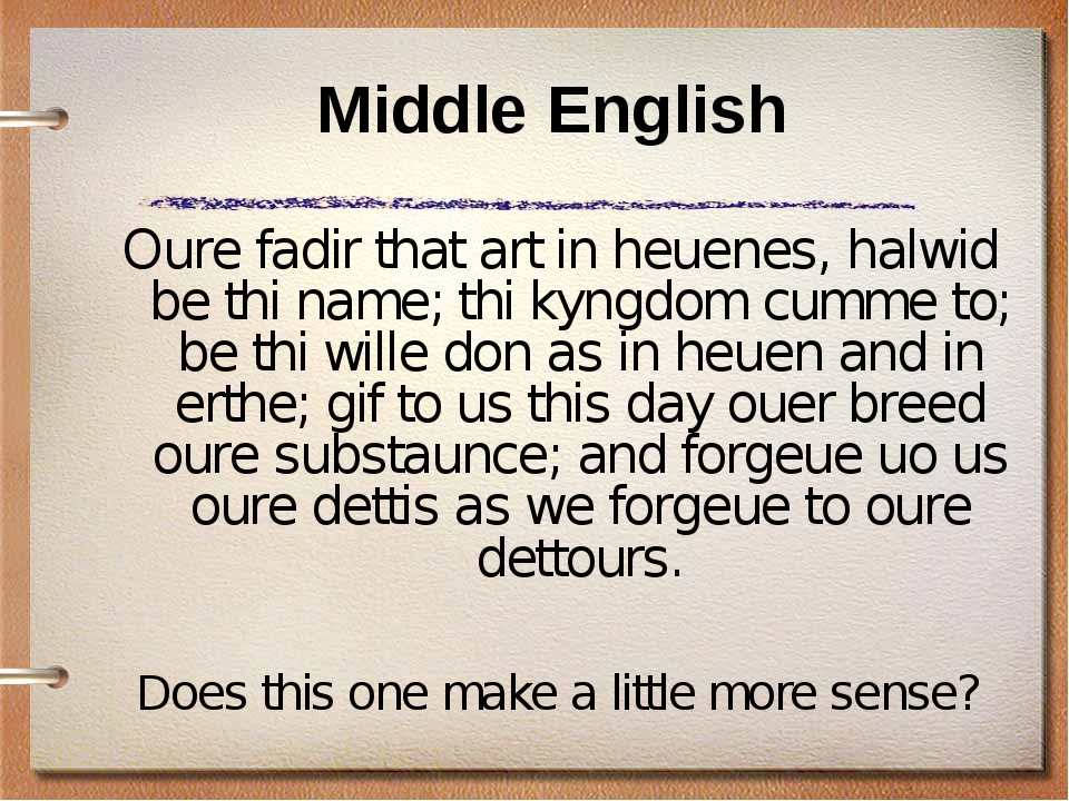 Middle English Oure fadir that art in heuenes, halwid be thi name; thi kyngdo...