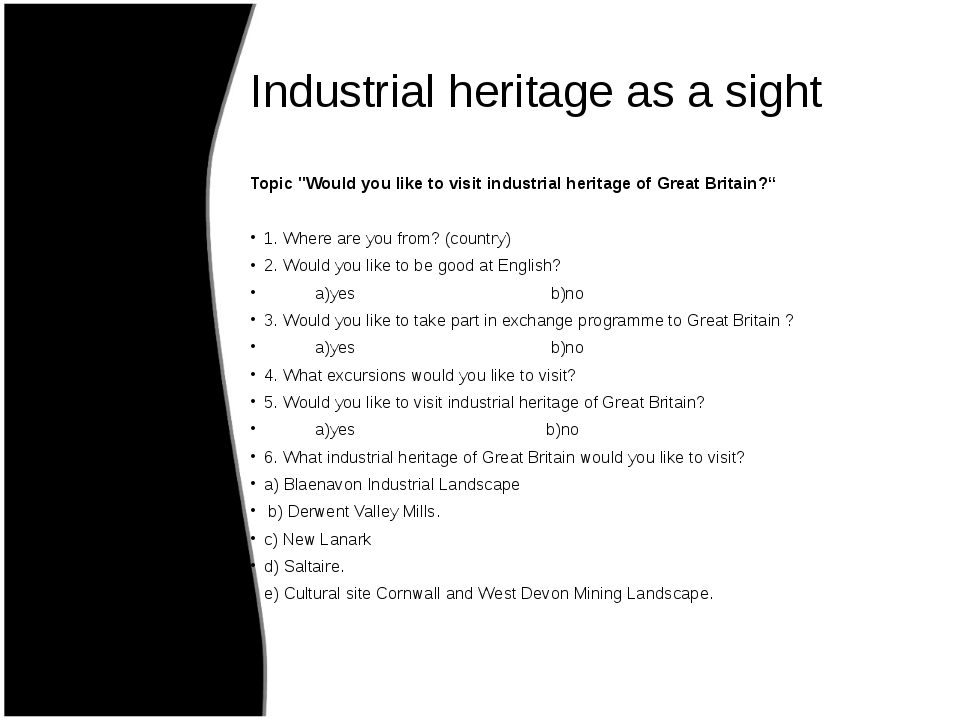 """Industrial heritage as a sight Topic """"Would you like to visit industrial heri..."""