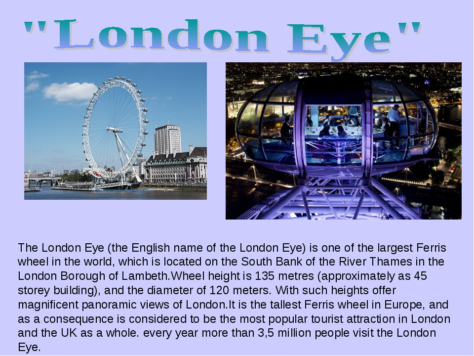 The London Eye (the English name of the London Eye) is one of the largest Fer...