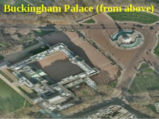 Buckingham Palace (from above)