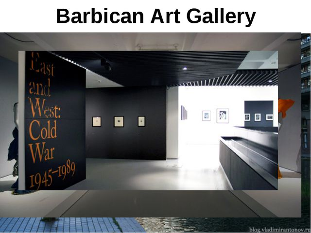 Barbican Art Gallery