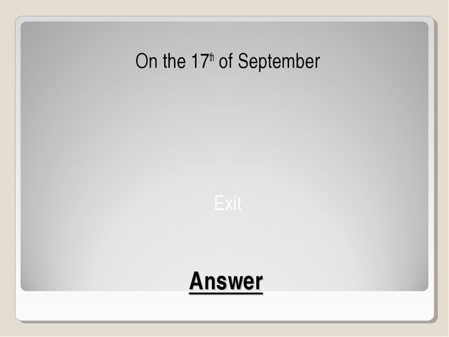 Answer On the 17th of September Exit