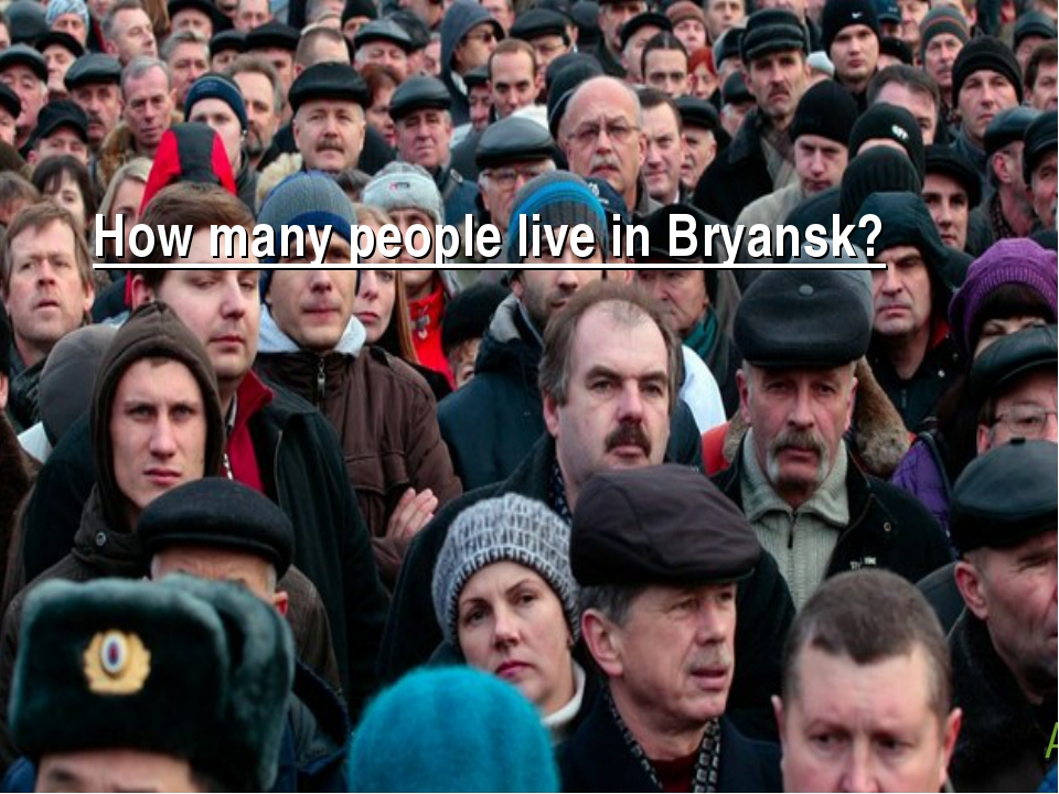How many people live in Bryansk? Answer